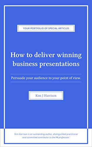 How to Deliver Winning Business Presentations